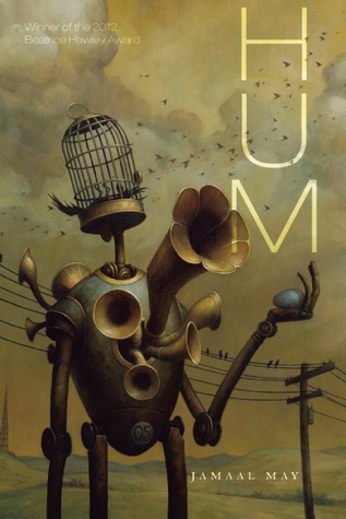 Hum by Jamaal May