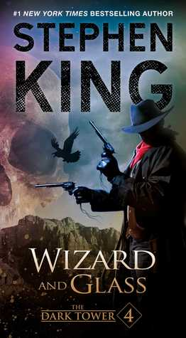 Wizard and Glass by Stephen King