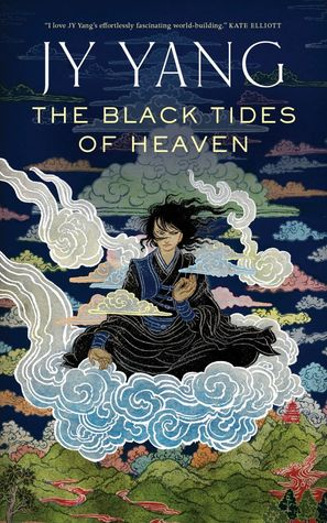 The Black Tides of Heaven by JY Lang