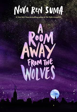 A Room Away from the Wolves by Nova Ren Suma