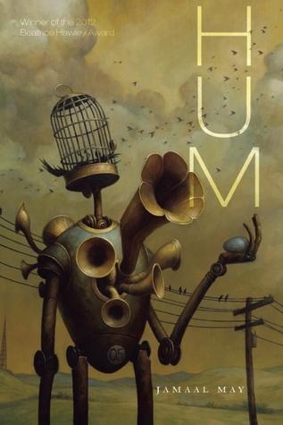 Hum by Jamaal May