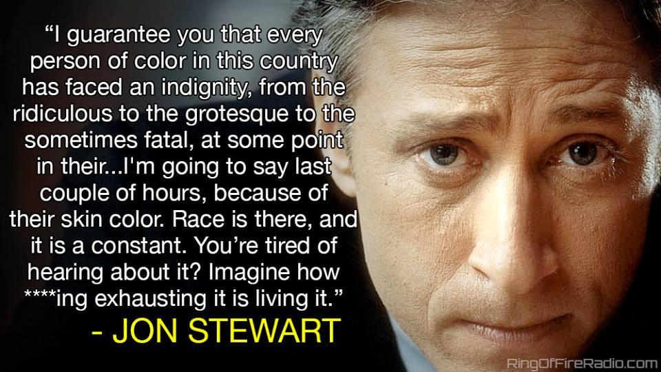 John Stewart on Racism