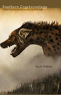 Southern Cryptozoology by Allie Marini