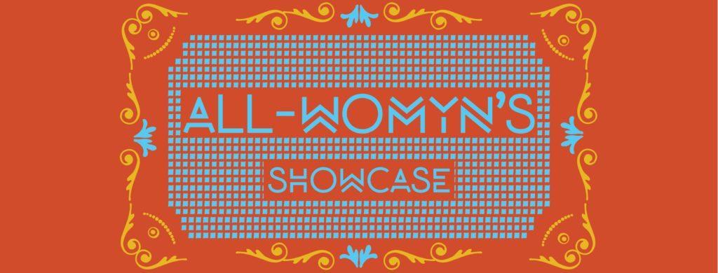 All Womyn's Showcase