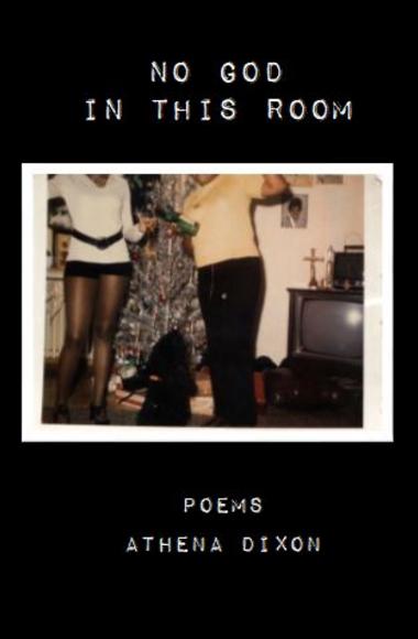 No God in This Room - Athena Dixon