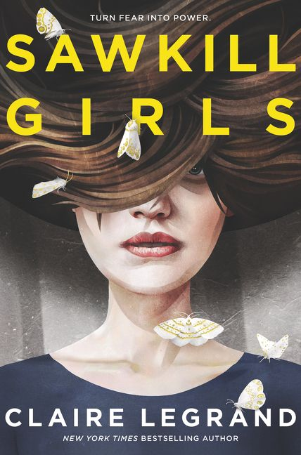 Sawkill Girls by Claire Legrand