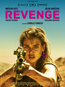 Revenge, written and directed by Coralie Fargeat