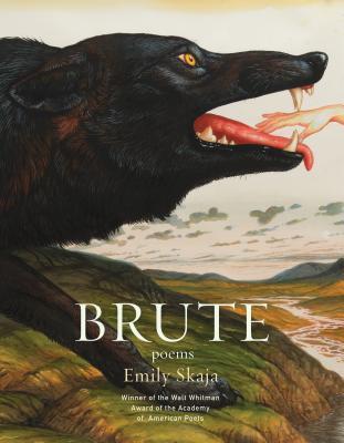 Brute by Emily Skaja