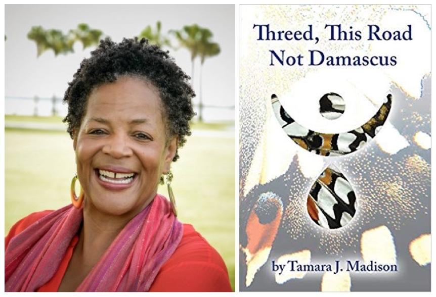 Tamara J Madison-Threed This Road Not Damascus