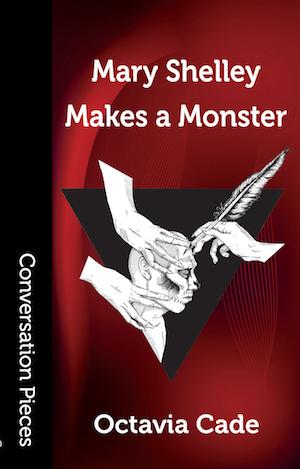 Mary Shelley Makes a Monster by Octavia Cade