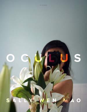 Oculus by Sally Wen Mao