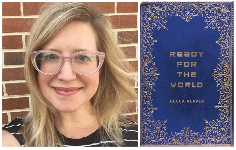 Ready for the World by Becca Klaver