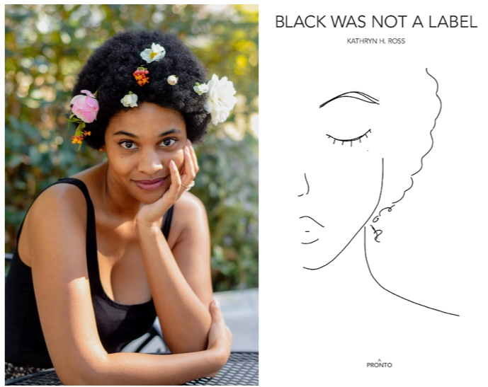 Black was not a label by Katheryn H Ross