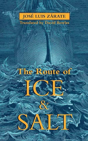 The Route of Ice & Salt by José Luis Zárate