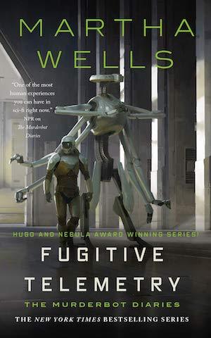 Murderbot Diaries — Fugitive Telemetry by Martha Wells